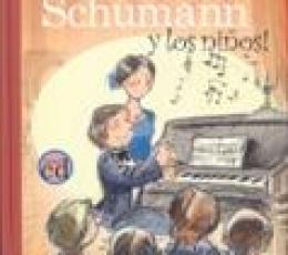 SCHUMANN Y LOS NIÑOS + CD / VV. AA.