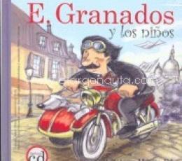 E. GRANADOS Y LOS NIÑOS + CD / VV. AA.
