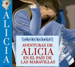 AVENTURAS DE ALICIA EN EL PAIS DE LAS MARAVILLAS...