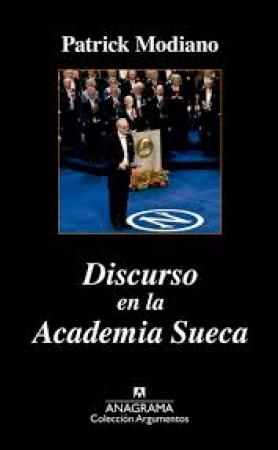 DISCURSO EN LA ACADEMIA SUECA / MODIANO, PATRICK