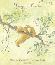 TU Y YO OSITO (2ª EDICION) / WADDELL, MARTIN /...