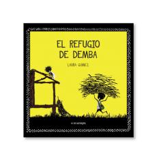 EL REFUGIO DE DEMBA / GOMEZ, LAURA