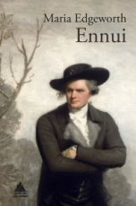 ENNUI / EDGEWORTH, MARIA