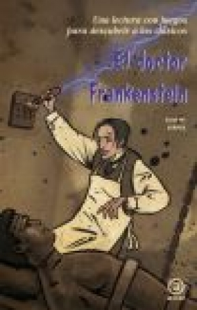 EL DOCTOR FRANKENSTEIN / JORGE MARTÍNEZ JUÁREZ