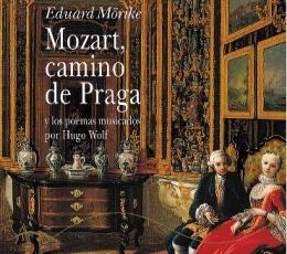 MOZART CAMINO DE PRAGA Y LOS POEMAS MUSICADOS POR...
