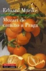 MOZART DE CAMINO A PRAGA / MORIKE, EDUARD