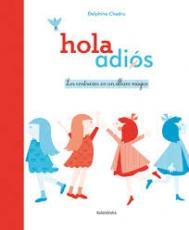 HOLA ADIOS/LOS CONTRARIOS EN UN ALBUM MAGICO /...