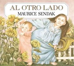 AL OTRO LADO / SENDAK, MAURICE