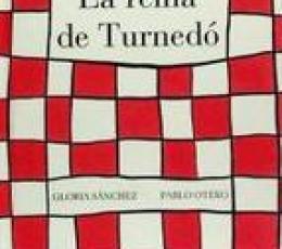 LA REINA DE TURNEDO / OTERO, PABLO / SANCHEZ,...