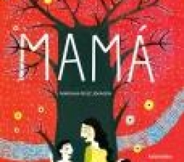 MAMÁ / RUIZ JOHNSON, MARIANA
