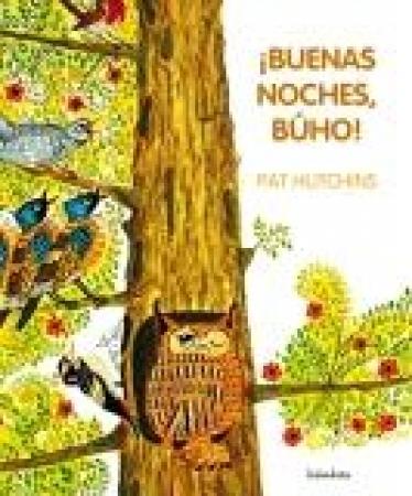 ¡BUENAS NOCHES BUHO! / HUTCHINS, PAT