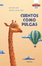 CUENTOS COMO PULGAS / DIEZ, MIGUEL ANGEL/ OSES,...