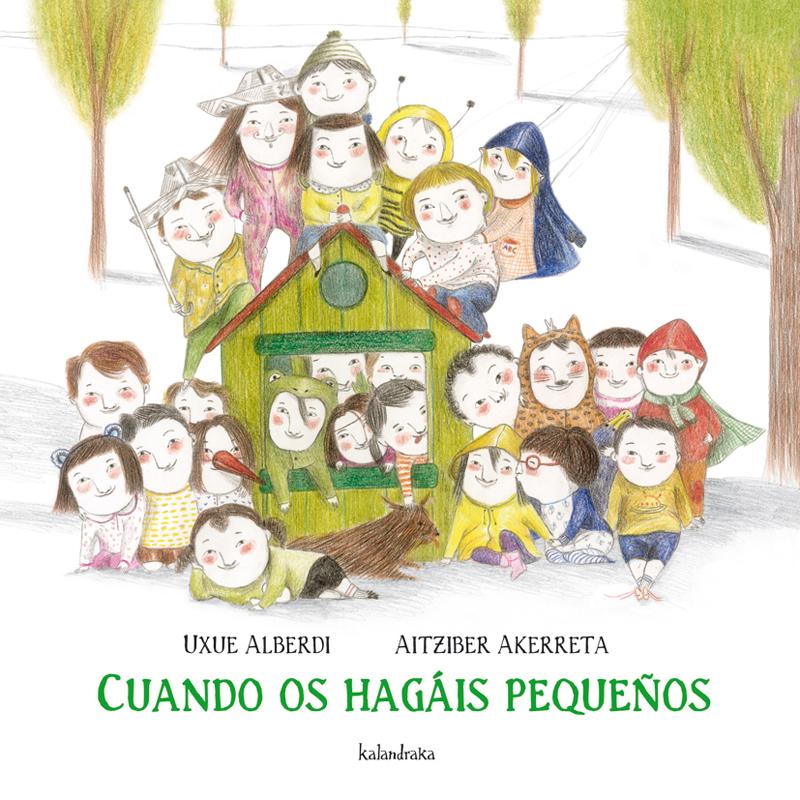 CUANDO OS HAGAIS PEQUEÑOS / ALBERDI, UXUE / AKERRETA, AITZIBER