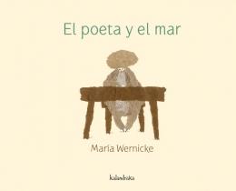 EL POETA Y EL MAR / WERNICKE, MARIA