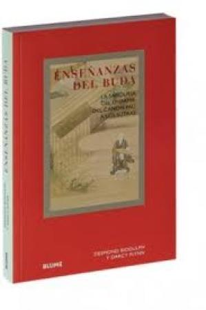 ENSEÑANZAS DEL BUDA LA SABIDURIA DEL DHARMA,DEL CANON PALI A LOS SUTRAS / BIDDULPH, DESMOND / FLYNN, DARCY