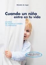 CUANDO UN NIÑO ENTRA EN TU VIDA LOS HITOS DEL...