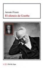 EL SILENCIO DE GOETHE / PRIANTE, ANTONIO