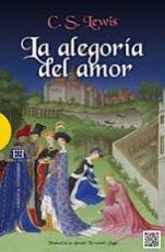 LA ALEGORIA DEL AMOR -UN ESTUDIO SOBRE TRADICION...