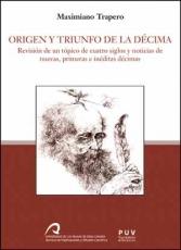 ORIGEN Y TRIUNFO DE LA DECIMA / TRAPERO, MAXIMIANO