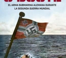 U-Boote El Arma Submarina Alemana durante la...