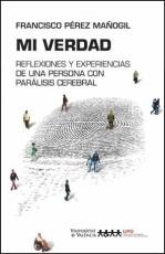 MI VERDAD/REFLEXIONES Y EXPERIENCIAS DE UNA...