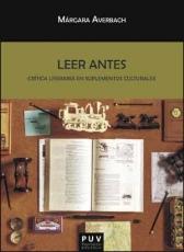 LEER ANTES/CRITICA LITERARIA EN SUPLEMENTOS...