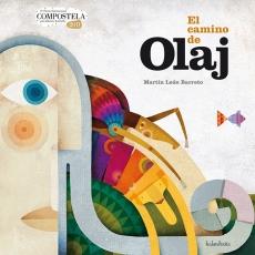 EL CAMINO DE OLAJ / LEON BARRETO, MARTIN
