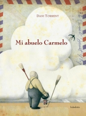 MI ABUELO CARMELO / TORRENT, DANI