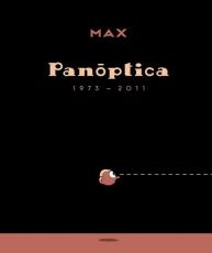 PANOPTICA 1973-2011 / MAX (FRANCESC CAPDEVILA)