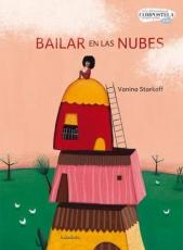 BAILAR EN LAS NUBES / STARKOFF, VANINA