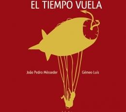 EL TIEMPO VUELA / MESSEDER, JOAO PEDRO / LUIS,...