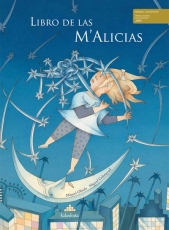 LIBRO DE LAS M'ALICIAS / OBIOLS, MIQUEL /...