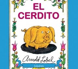 EL CERDITO / LOBEL, ARNOLD