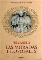 LAS MORADAS FILOSOFALES / FULCANELLI
