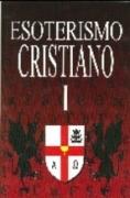ESOTERISMO CRISTIANO I LOS TEMPLARIOS,DANTE,EL...
