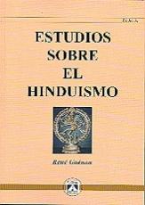 ESTUDIOS SOBRE EL HINDUISMO / GUENON, RENE