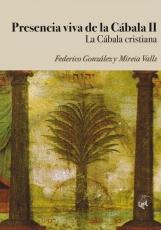 PRESENCIA VIVA DE LA CÁBALA II LA CÁBALA CRISTIANA...