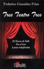 TRES TEATRO TRES / FEDERICO GONZÁLEZ FRIAS