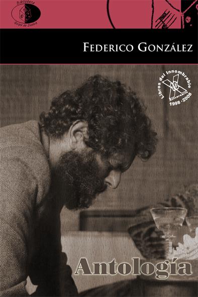 ANTOLOGÍA / FEDERICO GONZÁLEZ