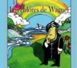 LOS COLORES DE WAGNER / POZA FRESNILLO, ANGELA...