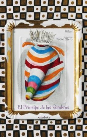 EL PRINCIPE DE LAS SOMBRAS / OTERO, PABLO / MILAN