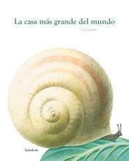 LA CASA MAS GRANDE DEL MUNDO / LIONNI, LEO