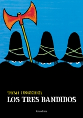 LOS TRES BANDIDOS / UNGERER, TOMI