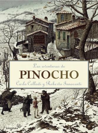 LAS AVENTURAS DE PINOCHO / COLLODI, CARLO / INNOCENTI, ROBERTO