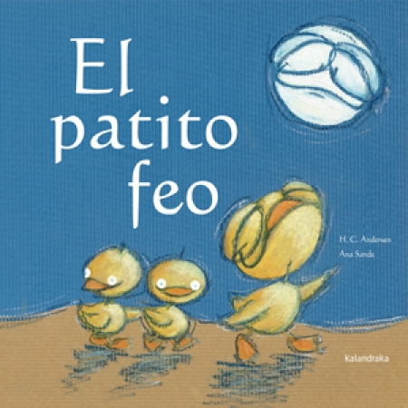 EL PATITO FEO / ANDERSEN, HANS CHRISTIAN / SANDE FERNANDEZ, ANA ISABEL