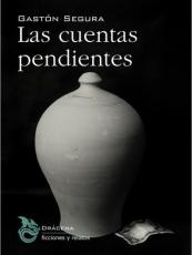 LAS CUENTAS PENDIENTES/ SEGURA, GASTON