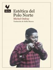 ESTETICA DEL POLO NORTE / ONFRAY, MICHEL