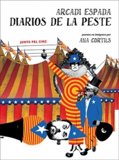 Diarios de la peste / CORTILS, ANA / ESPADA,...