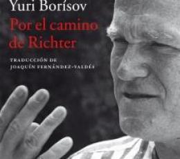 POR EL CAMINO DE RICHTER / BORISOV, YURI