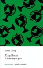 MAGALLANES/EL HOMBRE Y SU GESTA / ZWEIG, STEFAN